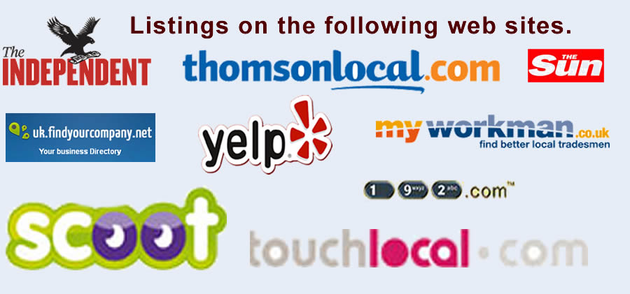 Listings on the following web sites:   The Indipendant, 192, My Workman.co.uk, UK find your company.net,  The Sun, Touch Local, Scoot, Yelp, Thomson Local.